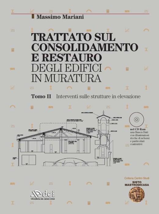 TREATISE ON CONSOLIDATION AND RESTORATION OF MASONRY BUILDINGS, Volume II