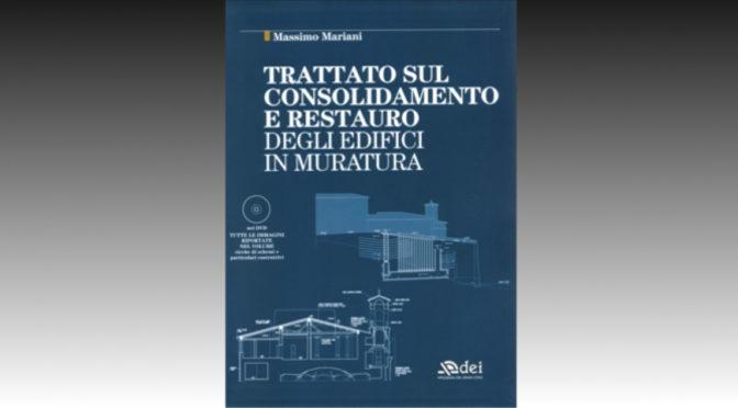 Massimo Mariani Consolidamento e restauro degli edifici in muratura