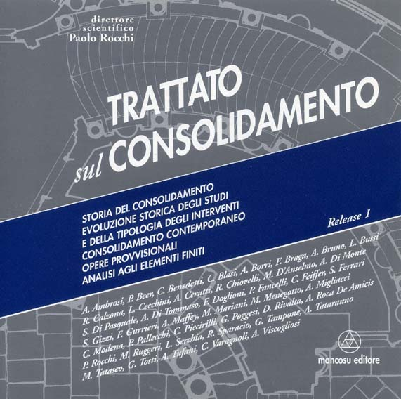 TREATISE ON CONSOLIDATION, ROME, MANCOSU ED., 2003.
