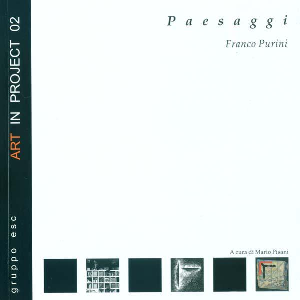 PAESAGGI DI FRANCO PURINI, LIBRIA ED., MELFI, 2008.